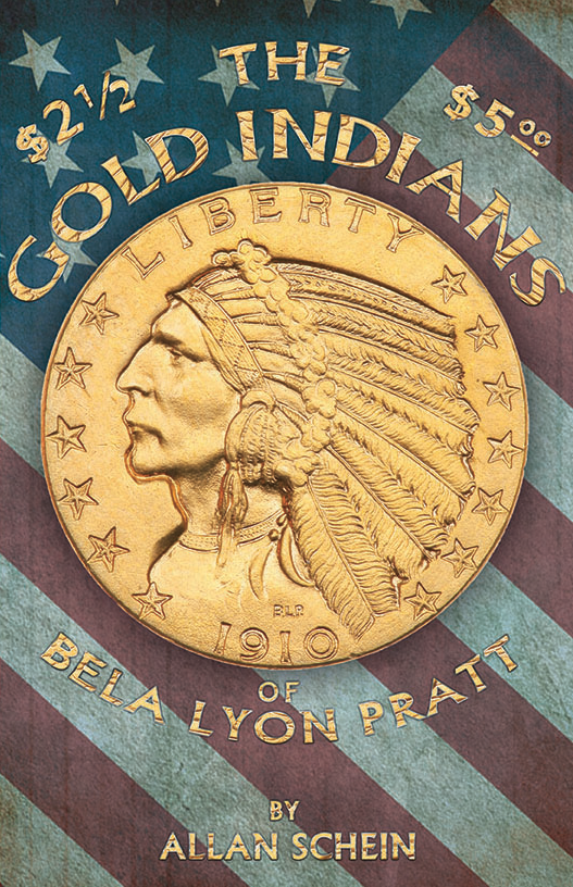 The Gold Indians of Bela Lyon Pratt