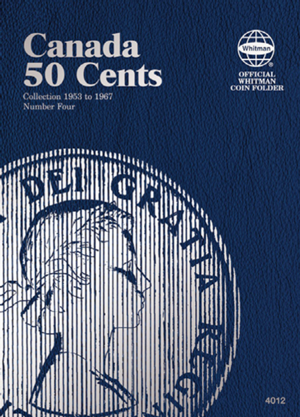 Canadian 50 Cents Vol. IV 1953-1967