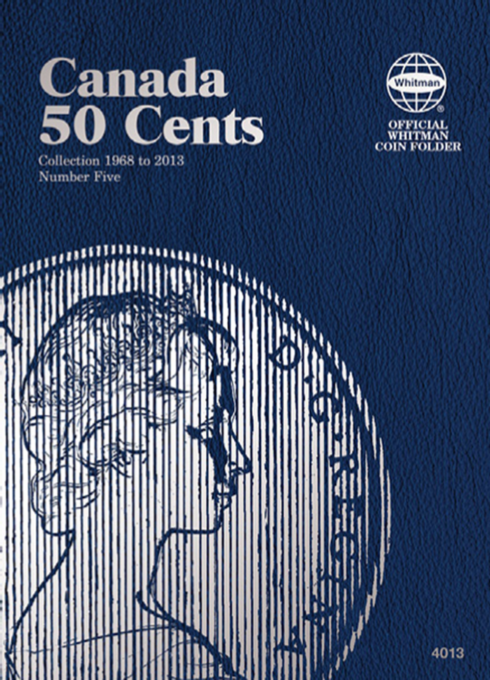 Whitman Canadian 50 Cent Coin Folder 1968 - 2013