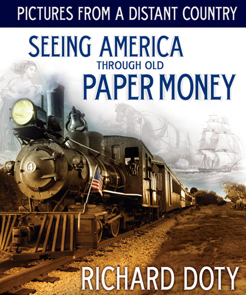 Pictures from a Distant Country: Seeing America through Old Paper Money Pictures from a Distant Country: Seeing America through Old Paper Money, 0794832555