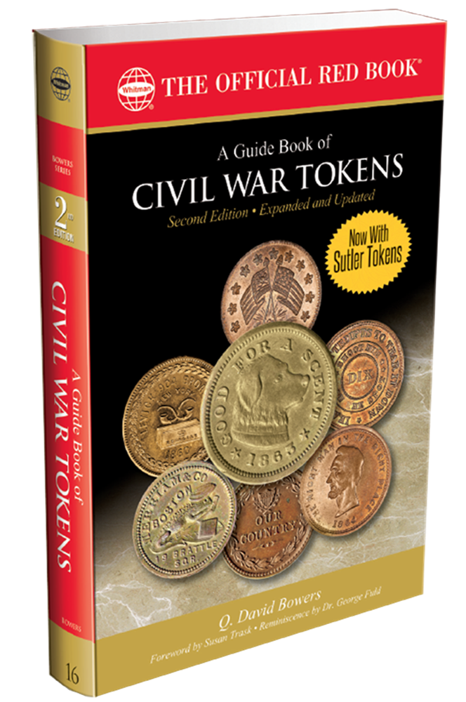Guide Book Of Civil War Tokens A Guide Book Of Civil War Tokens, 0794842941