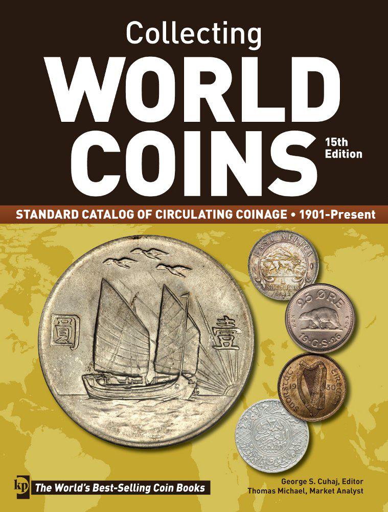 Collecting World Coins, 1901-Present, 15th Edition Collecting World Coins, 1901-Present, 15th Edition, T8208