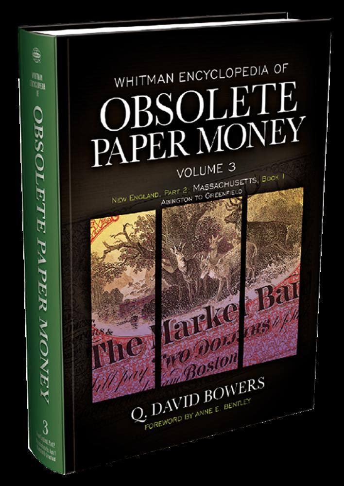 Obsolete Paper Money Volume 3 Obsolete Paper Money, Volume 3, 9780794842925