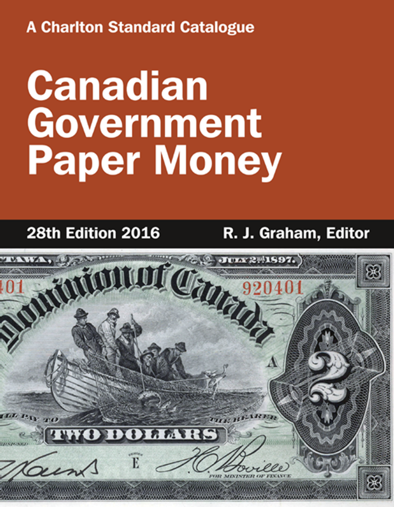 Canadian Government Paper Money, 28th Edition Canadian Government Paper Money, 28th Edition, 0889683727