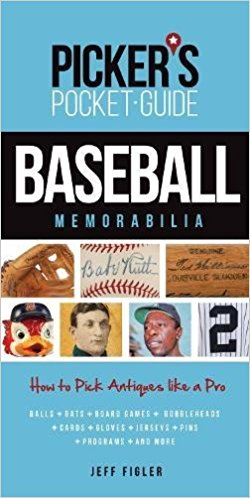Picker's Pocket Guide to Baseball Memorabilia