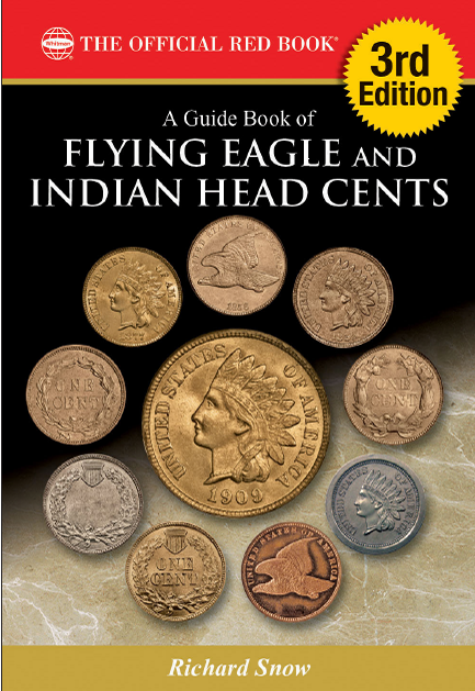 Guide Book of Flying Eagle and Indian Head Cents, 3rd edition