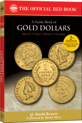 Guide Book of Gold Dollars, 2nd Edition