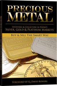 Precious Metal Investing and Collecting in Today's Silver, Gold and Platinum Markets