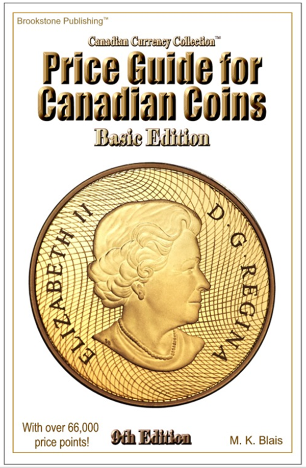 Basic Edition Price Guide For Canadian Coins - 9th Edition
