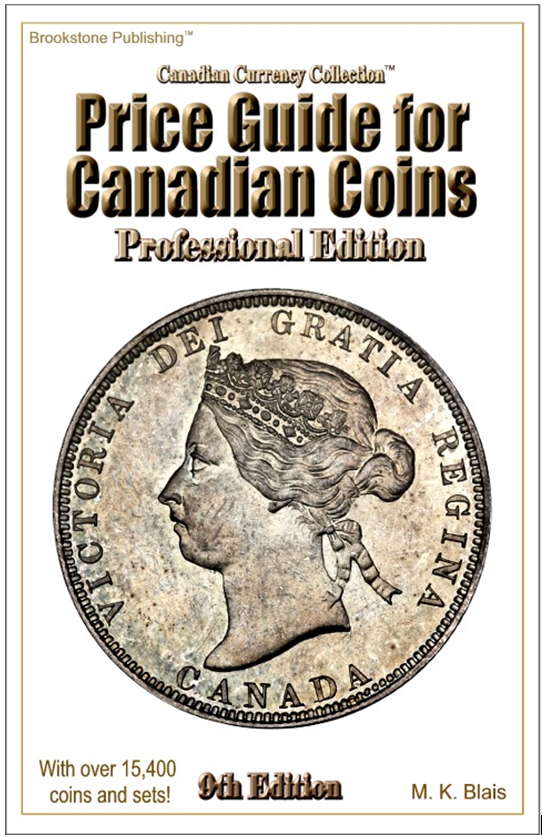 Professional Edition Price Guide For Canadian Coins- 9th Edition