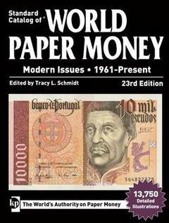 Standard Catalog of World Paper Money, Modern Issues 1961-Present, 23rd Edition