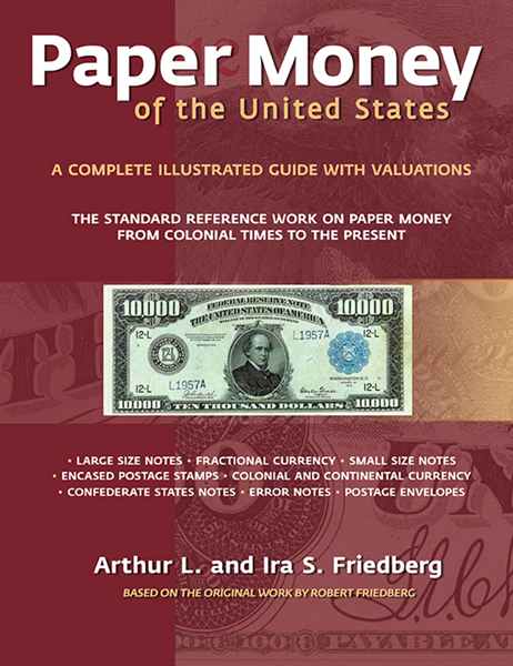 Paper Money of the United States, 21st Edition, Paperback