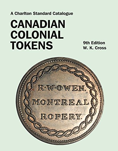 Canadian Colonial Tokens 9th Edition