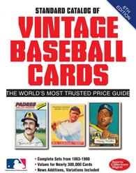 Standard Catalog of Vintage Baseball Cards, 6th Ed
