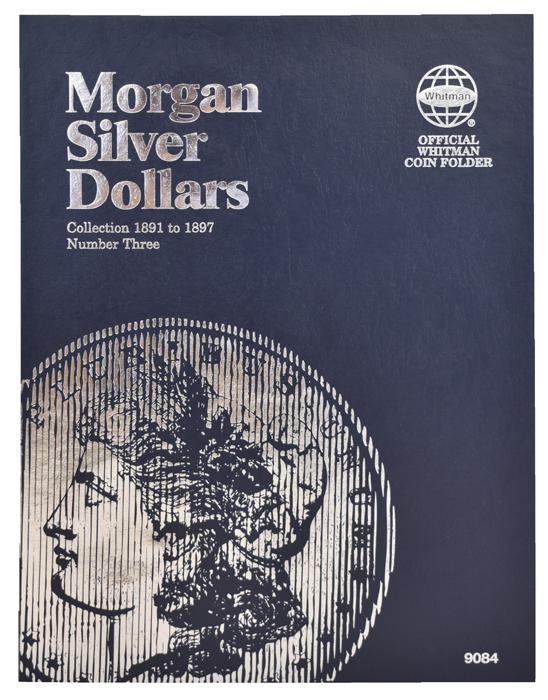 Whitman Morgan Silver Dollar Coin Folder 1891 - 1897