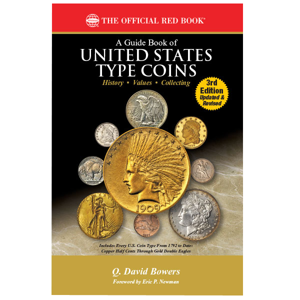 Guide Book of United States Type Coins, 3rd Edition guide book, coin books, coin supplies, coinsupplyexpress, united state type coins, type coins, united states money