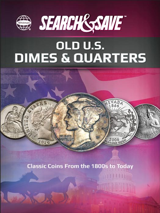 Whitman Search & Save : Old US Dimes & Quarters