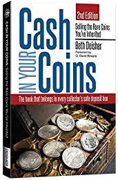 Cash in Your Coins: Selling the Rare Coins You've Inherited 2nd Edition
