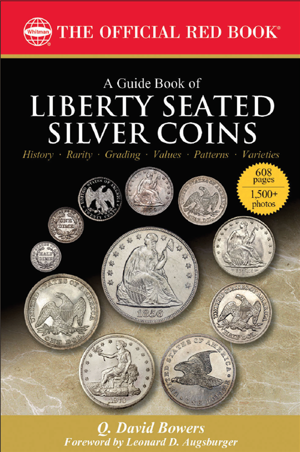 Guide Book Of Liberty Seated Silver Coins