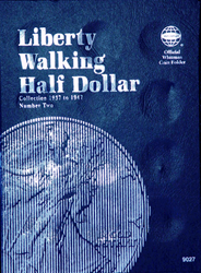 Whitman Liberty Walking Half Dollar #2 Coin Folder 6x7.75 Whitman Liberty Walking Half Dollar #2 Coin Folder, Whitman, 9027