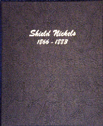 Shield Nickels - Dansco Coin Album 6110 Shield Nickels Dansco Coin Album , Dansco, 6110
