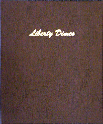 Liberty Dimes - Dansco Coin Album 7121 Liberty Dimes Dansco Coin Album , Dansco, 7121