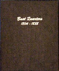 Bust Quarters - Dansco Coin Album 6141 Bust Quarters Dansco Coin Album , Dansco, 6141