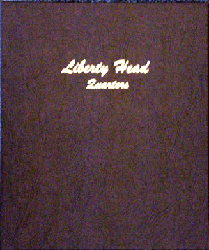 Liberty Head Quarters - Dansco Coin Album 7130 Liberty Head Quarters Dansco Coin Album , Dansco, 7130