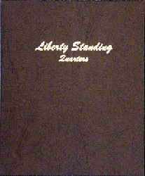 Liberty Standing Quarters - Dansco Coin Album 7132