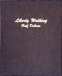 Liberty Walking Half Dollar 1916 to 1947 - Dansco Coin Album 7160 Liberty Walking Half Dollar Dansco Coin Album Vol. 1 , Dansco, 7160