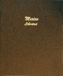 Mexico Libertads Libertad - Dansco Coin Album 7232 Mexico Libertads, Dansco, 7232, mexican
