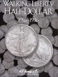 Liberty Walking Half Dollars 1916-1936 HE Harris Coin Folder 6x7.75 Liberty Walking Half Dollars 1916-1936 HE Harris Coin Folder, HE Harris & Co, 2693
