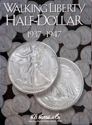 Liberty Walking Half Dollars 1937-1947 HE Harris Coin Folder 6x7.75 Liberty Walking Half Dollars 1937-1947 HE Harris Coin Folder, HE Harris & Co, 2694
