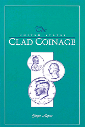 United States Clad Coinage, 1st Edition  ISBN:0943161428 United States Clad Coinage, Bowers and Merena Galleries, 0943161428