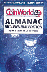 Coin World Almanac, 7th Edition  ISBN:0886873258 Coin World Almanac, Amos Hobby Publishing, 9147