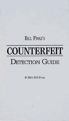 Bill Fivazs Counterfeit Detection Guide, 1st Edition  ISBN: Bill Fivazs Counterfeit Detection Guide, Bill Fivaz, 103.302