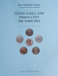 Flying Eagle and Indian Cent Die Varieties, 1st Edition  ISBN: Flying Eagle and Indian Cent Die Varieties, JT Stanton, 9268