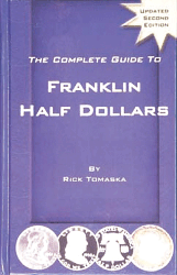 Complete Guide to Franklin Half Dollars, 2nd Edition  ISBN:1880731681