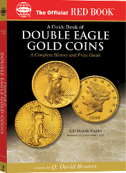 Guide Book of Double Eagle Gold Coins, 1st Edition  ISBN:079481784X