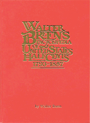 Walter Breens Encyclopedia of United States Half Cents 1793-1857, 1st Edition  ISBN:0911021000 Walter Breens Encyclopedia of United States Half Cents 1793-1857, American Institute of Numismatic Research, 0911021000