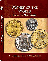 Money of the World: Coins that Made History, 1st Edition  ISBN:079482062X Money of the World: Coins that Made History, Whitman, 079482062X