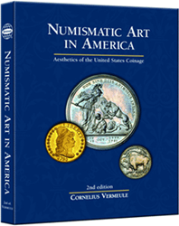 Numismatic Art in America, 1st Edition  ISBN:0794822746 Numismatic Art in America, Whitman, 0794822746
