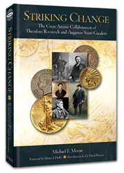 Striking Change - The Great Artistic Collaboration of Theodore Roosevelt and Augusta Saint-Gaudens, Striking Change - The Great Artistic Collaboration of Theodore Roosevelt and Augusta Saint-Gaudens, Whitman, 0794823564