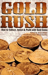 Gold Rush, 1st Edition  ISBN:0896895661 Gold Rush, Krause Publications, 0896895661