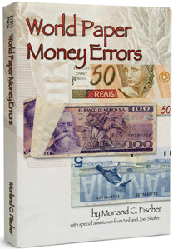 World Paper Money Errors by Morland Fischer