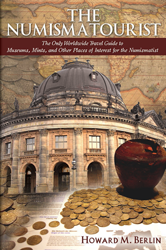 The Numismatourist: The Only Worldwide Travel Guide for the Numismatist The Numismatourist, The Only Worldwide Travel Guide for the Numismatist, 990293