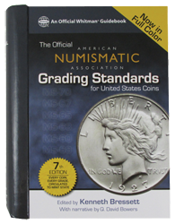 ANA Grading Standards for U.S. Coins, 7th Edition ANA Grading Standards for U.S. Coins, 7th Edition, 794838243