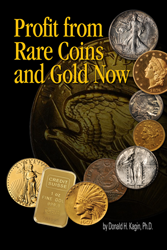 Profit from Gold and Rare Coins Now How to Profit from Gold and Rare Coins Now, 1933990309