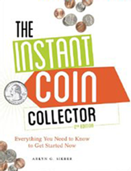 The Instant Coin Collector, 2nd Edition The Instant Coin Collector, 2nd Edition, U4725