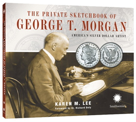 The Private Sketchbook of George T. Morgan The Private Sketchbook of George T. Morgan, 0794838227